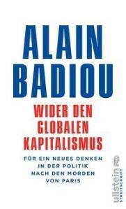 Badiou - Wider den globalen Kapitalismus